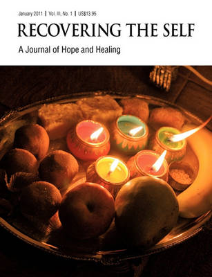 Recovering The Self: A Journal of Hope and Healing (Vol. III, No. 1) (Paperback)