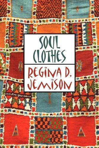 Soul Clothes (Paperback)