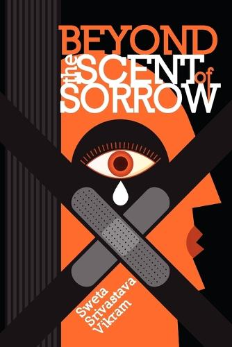 Beyond the Scent of Sorrow (Paperback)