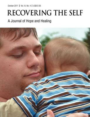 Recovering The Self: A Journal of Hope and Healing (Vol. III, No. 4) -- Focus on Parenting (Paperback)