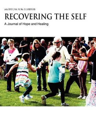 Recovering The Self: A Journal of Hope and Healing (Vol. IV, No. 3) -- Aging and the Elderly (Paperback)