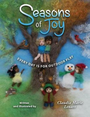 Seasons of Joy: Every Day Is for Outdoor Play (Paperback)
