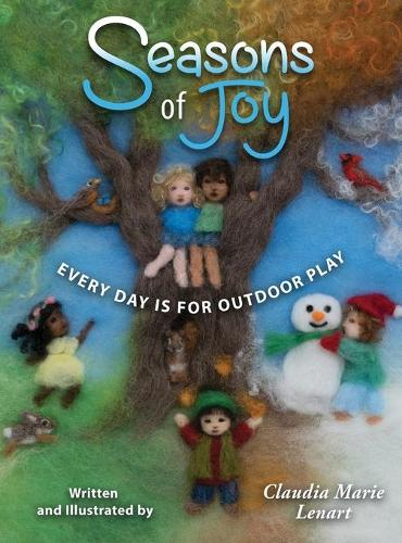 Seasons of Joy: Every Day Is for Outdoor Play (Hardback)