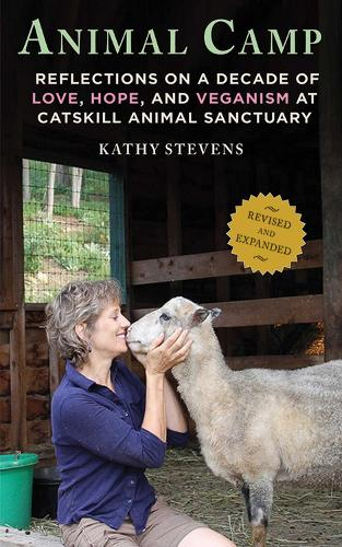 Animal Camp: Lessons in Love and Hope from Rescued Farm Animals (Hardback)
