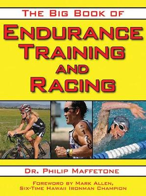The Big Book of Endurance Training and Racing (Paperback)