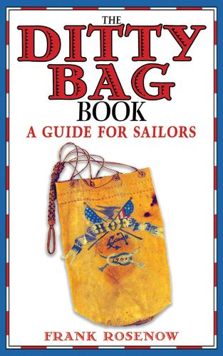 The Ditty Bag Book: A Guide for Sailors (Paperback)