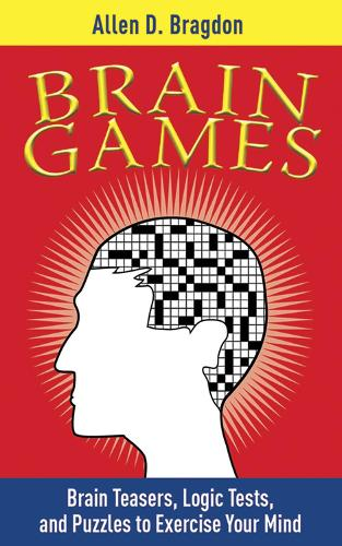 Brain Games: Brain Teasers, Logic Tests, and Puzzles to Exercise Your Mind - Brain Teasers (Paperback)