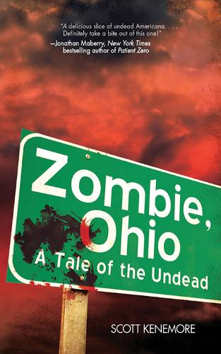 Zombie, Ohio: A Tale of the Undead (Paperback)