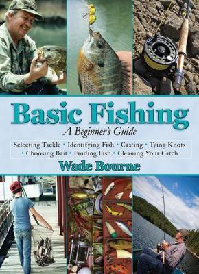 Basic Fishing: A Beginner's Guide (Hardback)