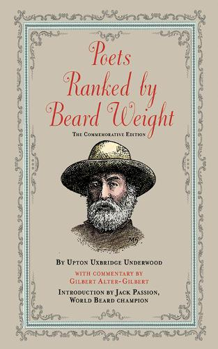 Poets Ranked by Beard Weight: The Commemorative Edition (Paperback)