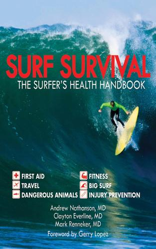 Surf Survival: The Surfer's Health Handbook (Paperback)