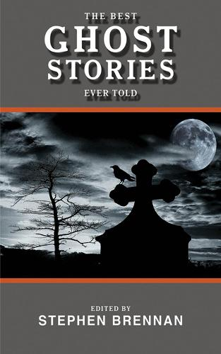 The Best Ghost Stories Ever Told (Paperback)