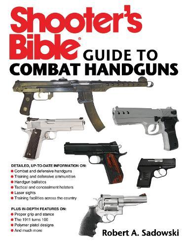 Shooter's Bible Guide to Combat Handguns (Paperback)