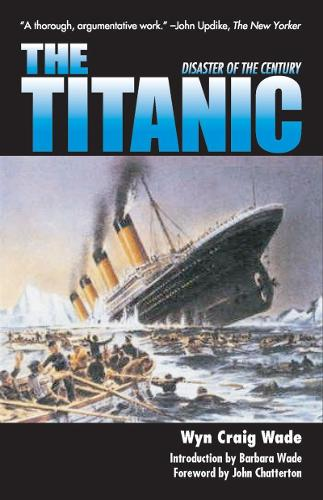 The Titanic: Disaster of a Century (Paperback)