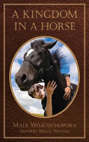 A Kingdom in a Horse (Paperback)