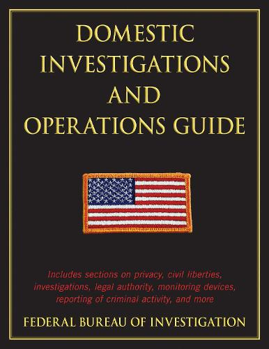 Domestic Investigations and Operations Guide (Paperback)