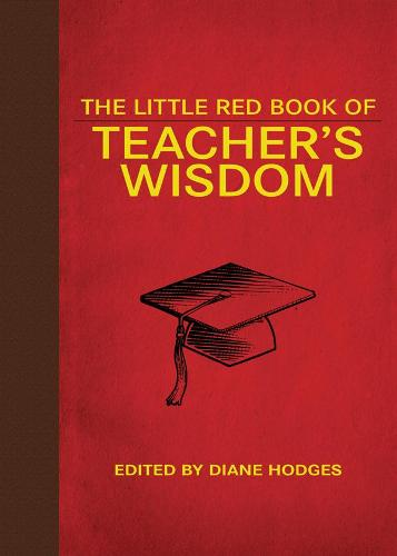 The Little Red Book of Teacher's Wisdom (Hardback)