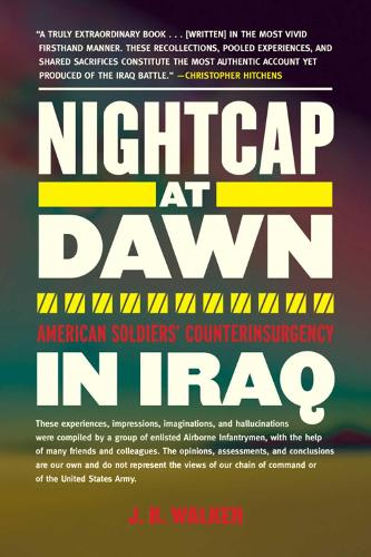 Nightcap at Dawn: American Soldiers' Counterinsurgency in Iraq (Paperback)