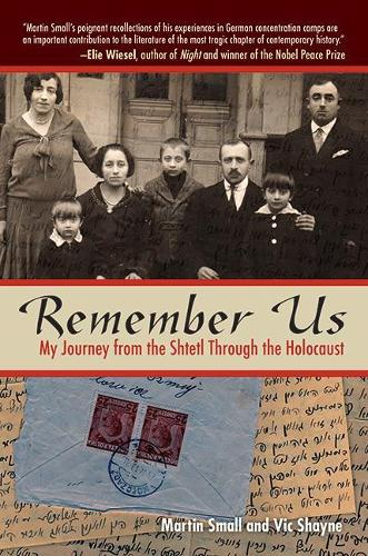 Remember Us: My Journey from the Shtetl Through the Holocaust (Paperback)