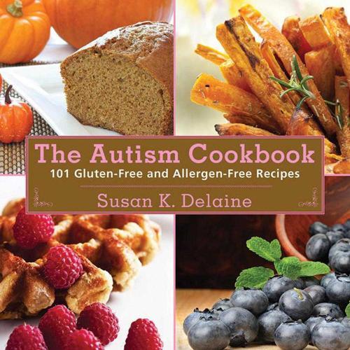 Autism Cookbook: 101 Gluten-Free and Allergen-Free Recipes (Paperback)