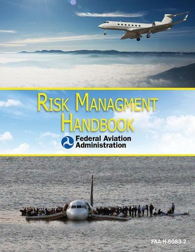 Risk Management Handbook: FAA-H-8083-2 (Paperback)