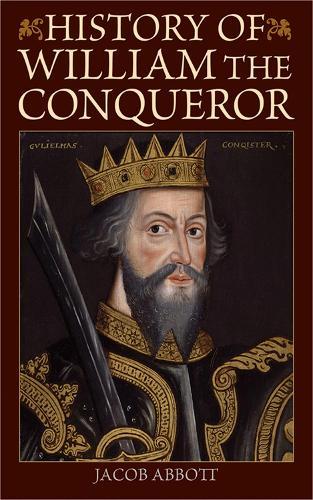 History of William the Conqueror (Paperback)