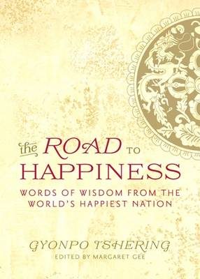The Road to Happiness: Words of Widsom from the World's Happiest Nation (Paperback)