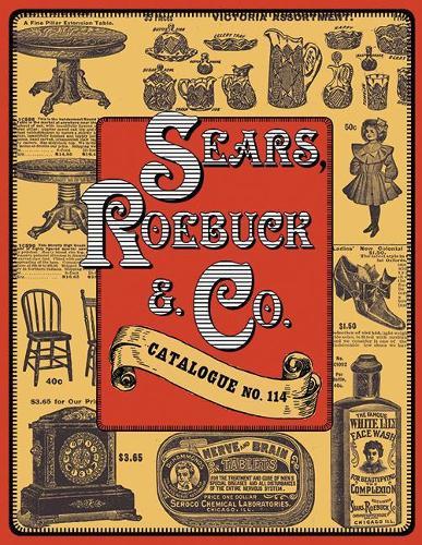 Sears, Roebuck & Co.: Catalogue No. 114 (Paperback)