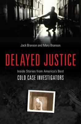 Delayed Justice (Hardback)