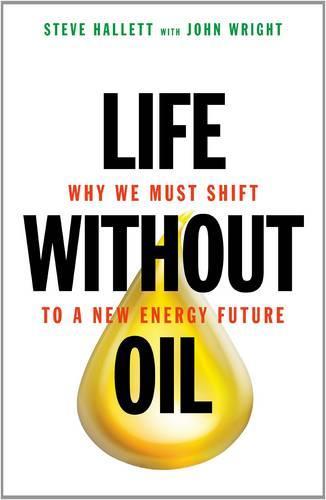 Life Without Oil (Hardback)
