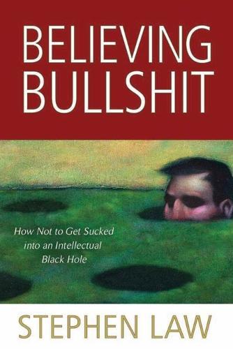 Believing Bullshit (Paperback)