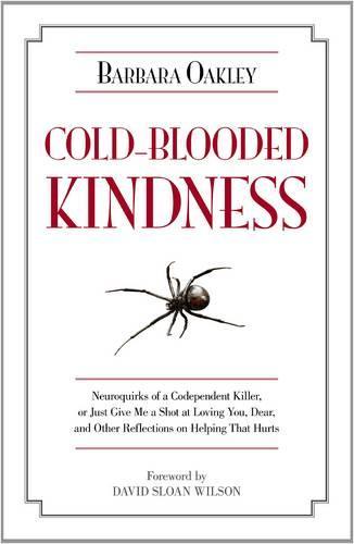 Cold-Blooded Kindness (Hardback)