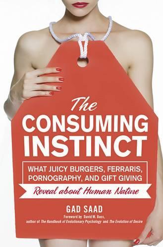 The Consuming Instinct (Hardback)