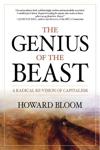 The Genius of the Beast: A Radical Re-Vision of Capitalism (Paperback)