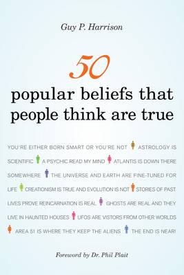 50 Popular Beliefs That People Think are True (Paperback)