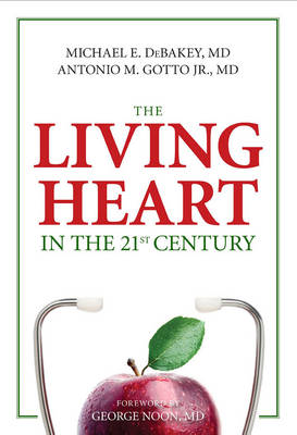 The Living Heart In The 21St Century (Paperback)