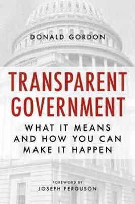 Transparent Government (Paperback)