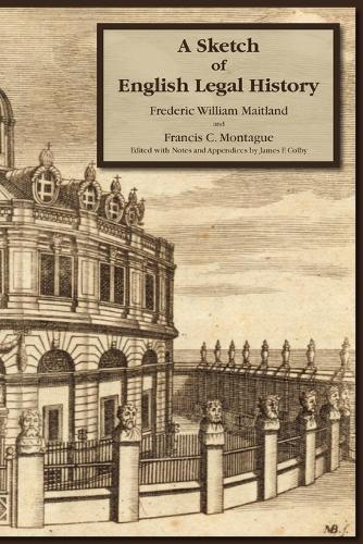A Sketch of English Legal History (Paperback)