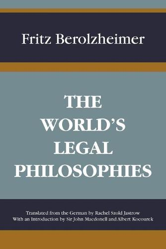 The World's Legal Philosophies (Paperback)