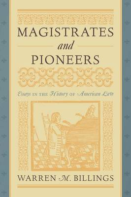 Magistrates and Pioneers (Paperback)