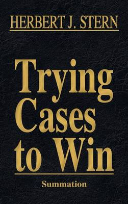 Trying Cases to Win Vol. 4: Summation (Hardback)