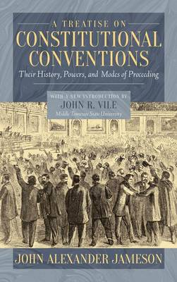 A Treatise on Constitutional Conventions (Hardback)