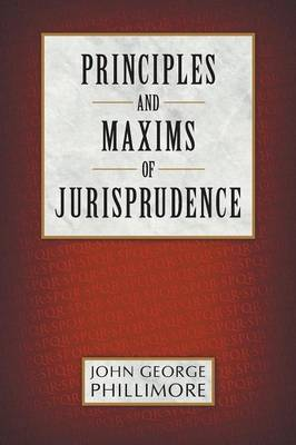 Principles and Maxims of Jurisprudence (Paperback)