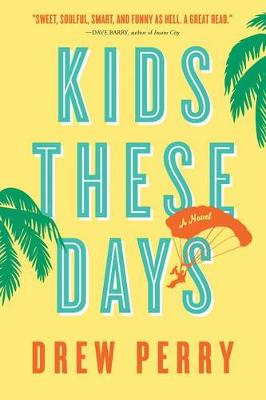 Kids These Days (Paperback)
