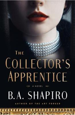 The Collector's Apprentice: A Novel (Hardback)