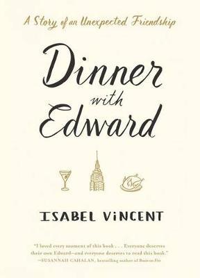 Dinner with Edward (Hardback)