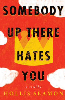 Somebody Up There Hates You (Paperback)
