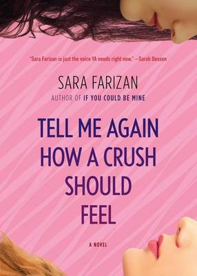 Tell Me Again How a Crush Should Feel (Paperback)