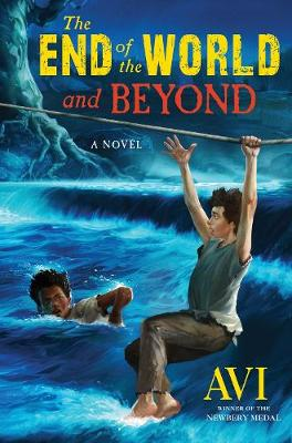 The End of the World and Beyond (Hardback)