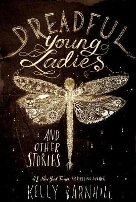 Dreadful Young Ladies and Other Stories (Hardback)
